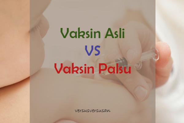 vaksin asli atau palsu- versus